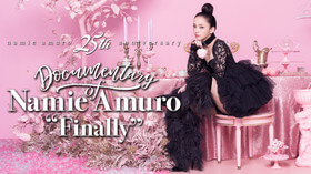 "Documentary of Namie Amuro ""Finally"""