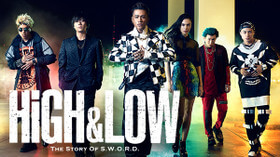 HiGH & LOW ~THE STORY OF S.W.O.R.D.~